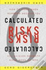Calculated Risks:  How To Know When Numb