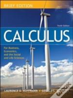 Calculus For Business, Economics, And The Social And Life Sciencesmandatory Package