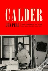 Calder: The Conquest Of Time