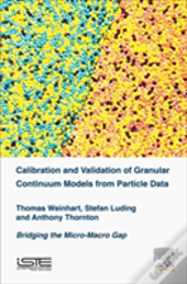 Calibration And Validation Of Granular Continuum Models From Particle Data