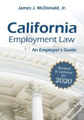 California Employment Law: An Employer'S Guide