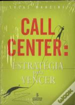 Call Center: Estratégia para Vencer