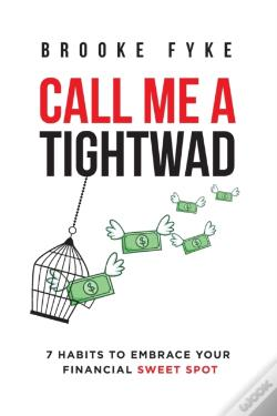 Wook.pt - Call Me A Tightwad
