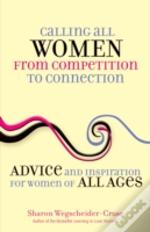 Calling All Women--From Competition To Connection