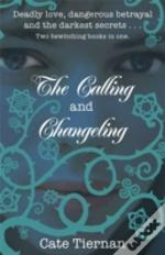 Calling And Changeling