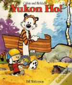Calvin And Hobbes' Yukon Ho!