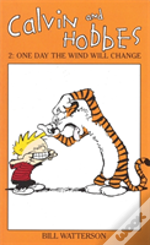 Calvin And Hobbesone Day The Wind Will Change