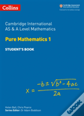 Cambridge As And A Level Mathematics Pure Mathematics 1 Student Book