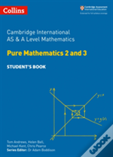 Cambridge As And A Level Mathematics Pure Mathematics 2 And 3 Student Book