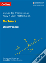 Cambridge As And A Level Mathematics Statistics 1 And Mechanics Student Book