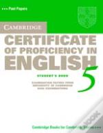 Cambridge Certificate Of Proficiency In English 5 Student'S Book