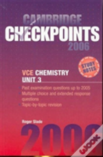 Cambridge Checkpoints Vce Chemistry Unit 3 2006