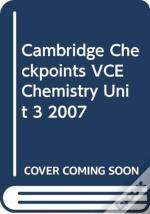 Cambridge Checkpoints Vce Chemistry Unit 3 2007