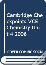 Cambridge Checkpoints Vce Chemistry Unit 4 2008