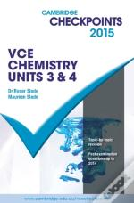 Cambridge Checkpoints Vce Chemistry Units 3 And 4 2015