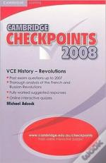 Cambridge Checkpoints Vce History - Revolutions 2008