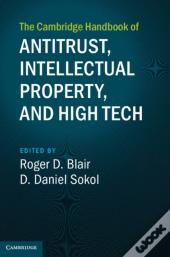 Cambridge Handbook Of Antitrust, Intellectual Property, And High Tech