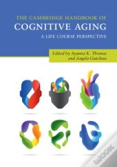 Cambridge Handbook Of Cognitive Aging