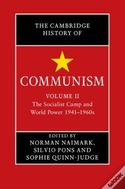 Wook.pt - Cambridge History Of Communism: Volume 2, The Socialist Camp And World Power 1941-1960s