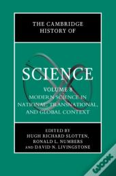Cambridge History Of Science: Volume 8, Modern Science In National, Transnational, And Global Context