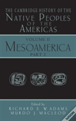 Wook.pt - Cambridge History Of The Native Peoples Of The Americasmesoamerica