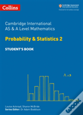 Cambridge International As And A Level Mathematics Statistics 2 Student Book