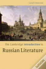 Cambridge Introduction To Russian Literature