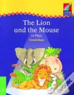 Cambridge Plays: The Lion And The Mouse Elt Edition