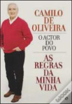 Camilo de Oliveira - O Actor do Povo
