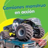 Camiones Monstruo En Accion (Monster Trucks On The Go)