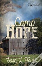 Camp Hope, Journey To Hope