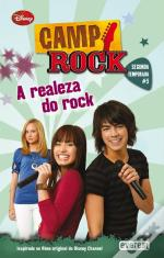 Camp Rock - A Realeza do Rock