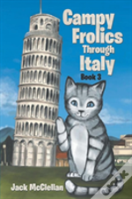 Campy Frolics Through Italy