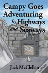 Campy Goes Adventuring By Highways And Seaways