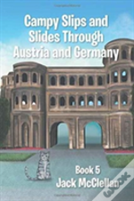 Campy Slips And Slides Through Austria And Germany