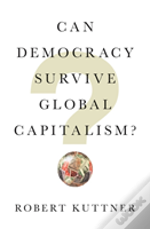 Can Democracy Survive Global Capitalism