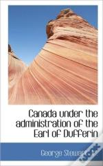 Canada Under The Administration Of The E