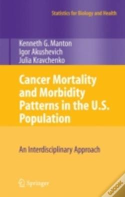 Wook.pt - Cancer Mortality And Morbidity Patterns In The U.S. Population