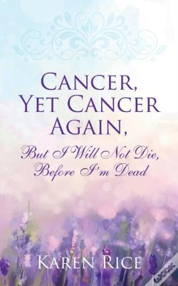 Wook.pt - Cancer, Yet Cancer Again