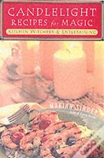 Candlelight Recipes For Magic