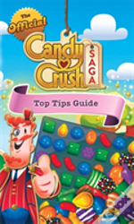 Candy Crash Top Tips Guide