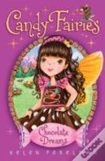 Candy Fairies: 1 Chocolate Dream