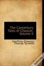 Canterbury Tales Of Chaucer, Volume Ii