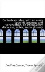 Canterbury Tales; With An Essay Upon His