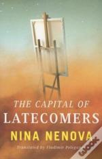Capital Of Latecomers The