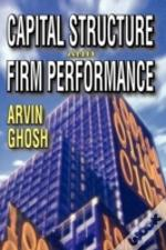 Capital Structure & Firm Performance