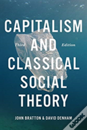 Capitalism And Classical Social Theory