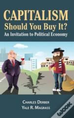 Capitalism: Should You Buy It?