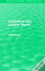 Capitlaism And Leisure Theory