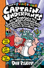 Capt Underpants & The Invasion Of The Incredibly Naughty Cafeteria Ladies Colour Edition